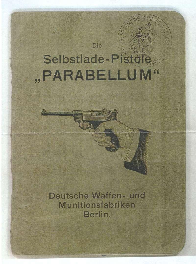 Les Luger commerciaux utilisés par l'armée impériale allemande et la Reich gendarmerie d'Alsace-Lorraine. Livret10