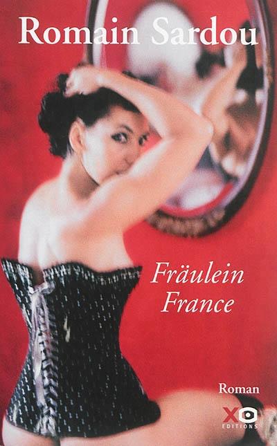 sardou - [Sardou, Romain] Fräulein France Fraule10