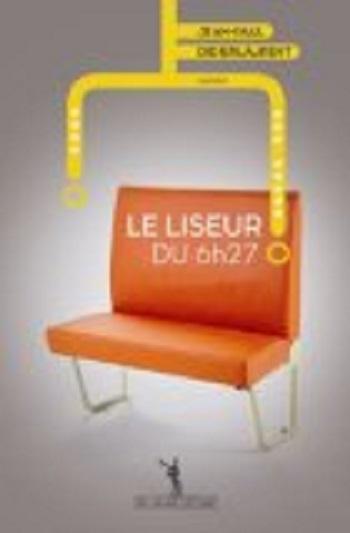 [Didierlaurent, Jean-Paul] Le liseur du 6h27 Le_lis10