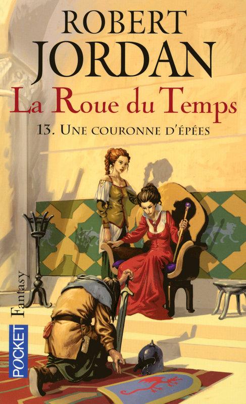 LA ROUE DU TEMPS (Tome 13) UNE COURONNE D'EPEES de Robert Jordan [POCKET] 1310