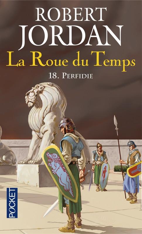 LA ROUE DU TEMPS (Tome 18) PERFIDIE de Robert Jordan [POCKET] 1810