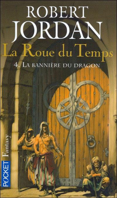 LA ROUE DU TEMPS (Tome 04) LA BANNIERE DU DRAGON de Robert Jordan [POCKET] 410