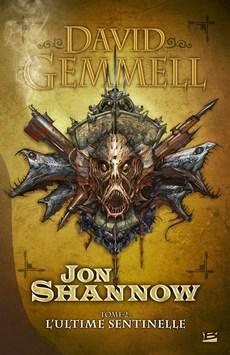 JON SHANNOW (Tome 2) L'ULTIME SENTINELLE de David Gemmell Jon_sh11