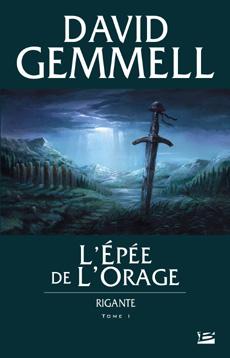 RIGANTE (Tome 1) L'EPEE DE L'ORAGE de David Gemmell L_apae10
