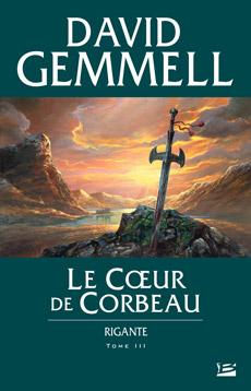 RIGANTE (Tome 3) LE COEUR DE CORBEAU de David Gemmell Le_coe10