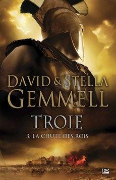 TROIE (Tome 03) LA CHUTE DES ROIS de David & Stella Gemmell Troie_12