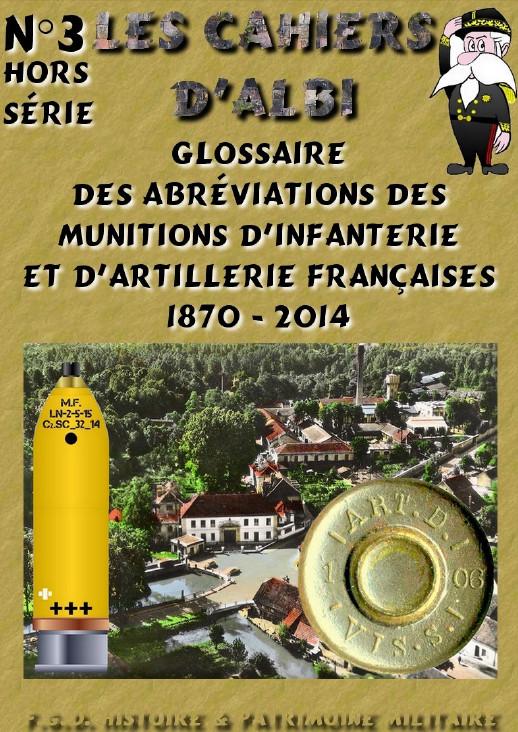 GLOSSAIRE DES ABREVIATIONS DES MUNITIONS INFANTERIE ET ARTILLERIE FRANCAISES 2014-019