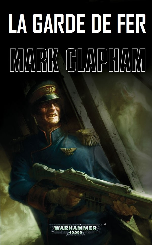 La garde de fer de Mark Clapham Iron-g10