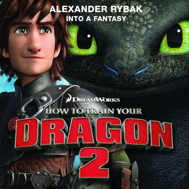 Into a Fantasy: Chanson officielle pour l'Europe de Dragons 2 Cover10