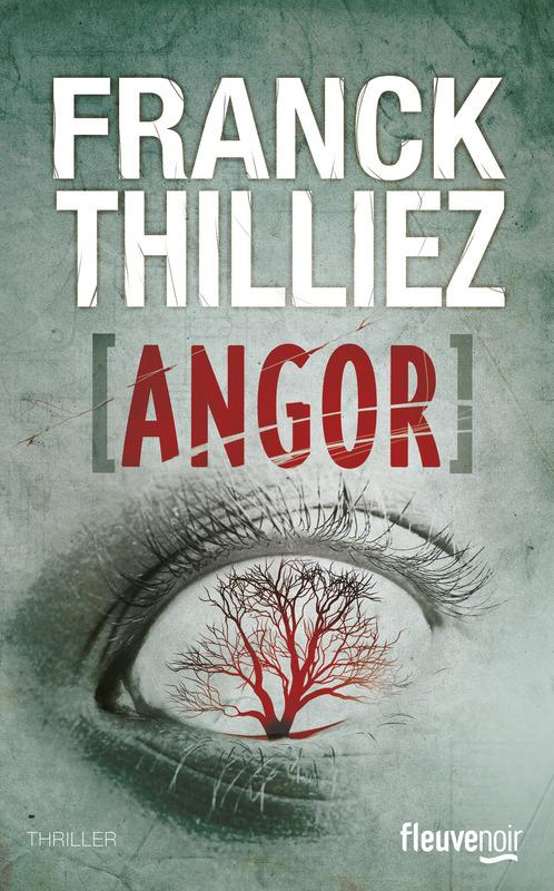 [Thilliez, Franck] Angor 97822618