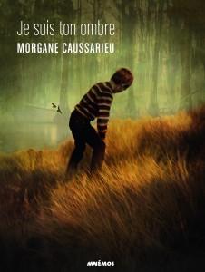JE SUIS TON OMBRE de Morgane Caussarieu Morgan10