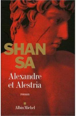 ALEXANDRE ET ALESTRIA de Shan Sa Alexan10