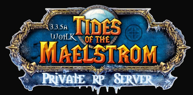 Tides of the Maelstrom