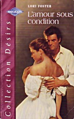 L'amour sous condition - Lori Foster L_asc_12