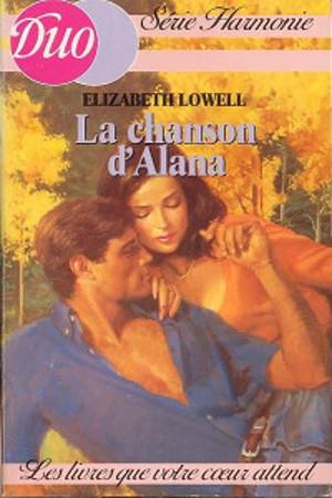 La chanson d'Alana - Elizabeth Lowell Lcd_a_12