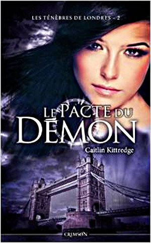 Les ténèbres de Londres - 2 : Le pacte du Démon - Caitlin Kittredge Lt2l_211