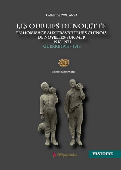 """Rue, 1er et 2 novembre : """"Les oubliés de Nolette"""" Les Chinois en France pendant la guerre 1914-1918 Odn10"""