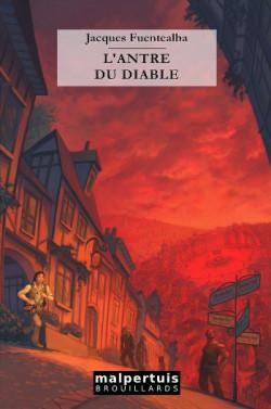 L'antre du diable de Jacques Fuentealba Antred10
