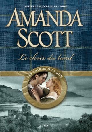 Les lairds du Loch _ tome 1 : Le choix du laird  de Amanda Scott L9782810