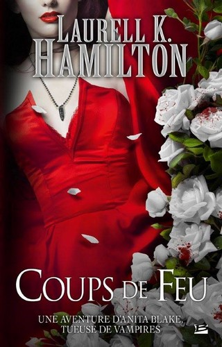 ANITA BLAKE (Tome 19) COUPS DE FEU de Laurell K. Hamilton Anita-10