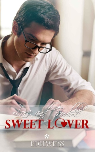 EDELWEISS - Love and Trouble - Tome 1 : Sweet Lover  Cover19