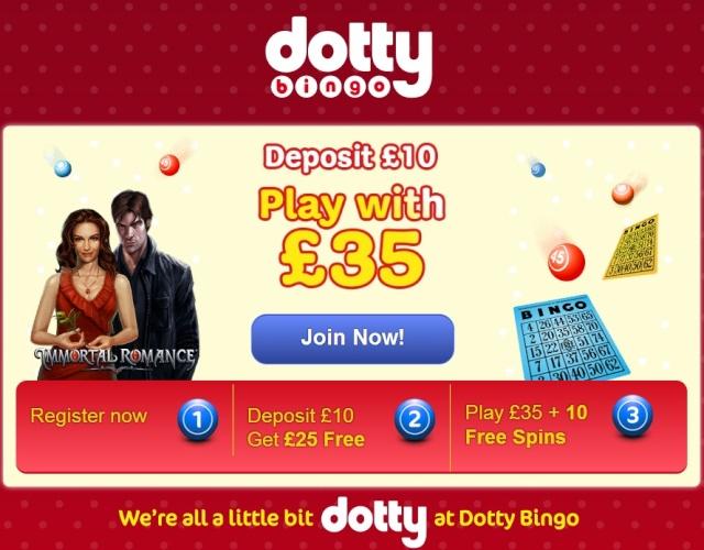Dotty Bingo 250% Deposit Bonus + 10 Free Spins On Immortal Romance Dotty_10