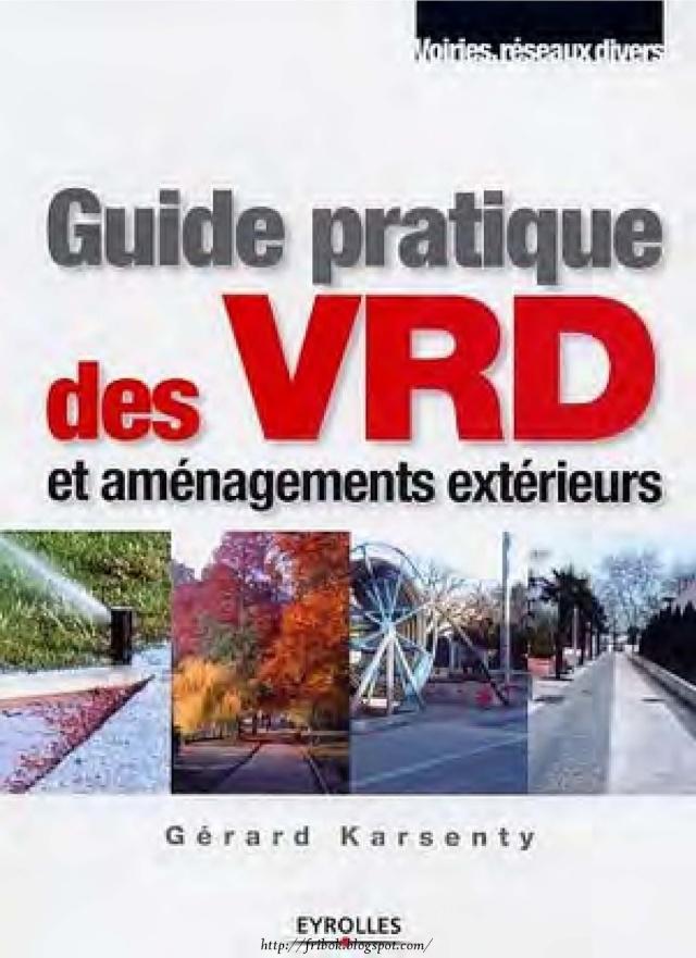 Guide pratique des  VRD & Aménagement Extérieur by  Eyrolles  Guide-11
