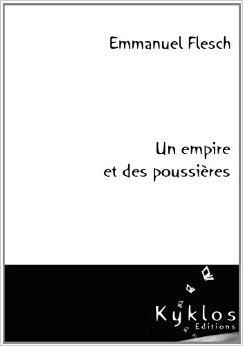 [Flesch, Emmanuel] Un empire et des poussières  Empire10