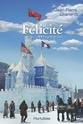 [Charland, Jean-Pierre] Félicité - Série Felici11