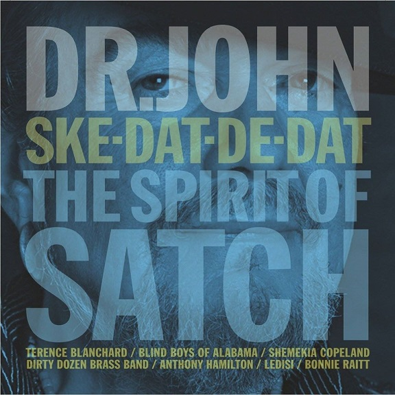 Dr JOHN SKET DAT DE DAT THE SPIRIT OF SATCH 10498310