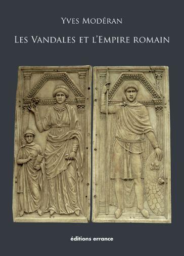 Yves Modéran  Les Vandales et l'Empire romain Ym-van10