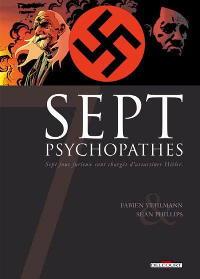 Sept - Tome 1: Sept Psychopathes [Vehlmann & Phillips] 6282810
