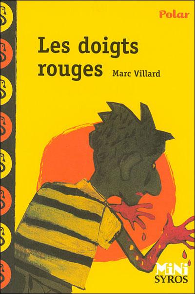 [Villard, Marc] Les doigts rouges 97827410