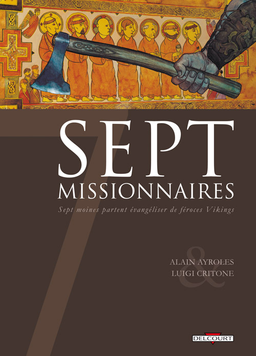 Sept - Tome 4: Sept Missionnaires [Ayroles & Critone] 97827411