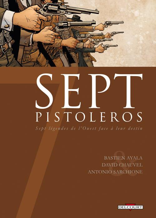Sept - Tome 14: Sept Pistoleros [Chauvel & Sarchione] 97827510