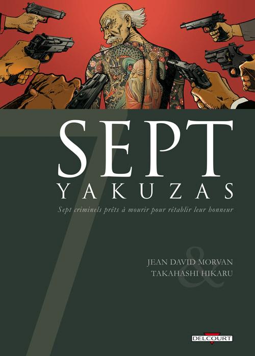 Sept - Tome 6: Sept Yakusas [Morvan & Takahashi] 97827513