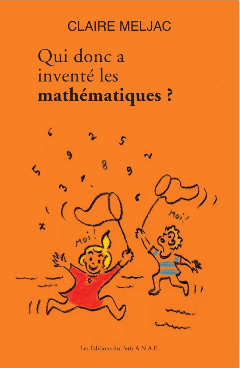 [Meljac, Claire] Qui donc a inventé les mathématiques ? Image010