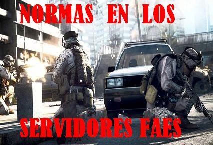 NORMAS EN LOS SERVIDORES FAES PARA TODOS LOS JUGADORES (ESPAÑOLES)
