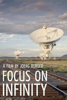 [Documentaire] Focus On Infinity / par Joerg Burger / 2014 Secure11