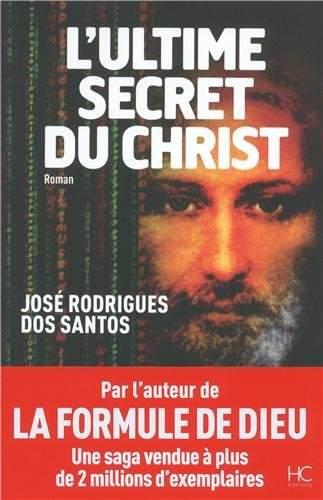 [Rodrigues dos Santos, José] L'ultime secret du Christ Ultime10