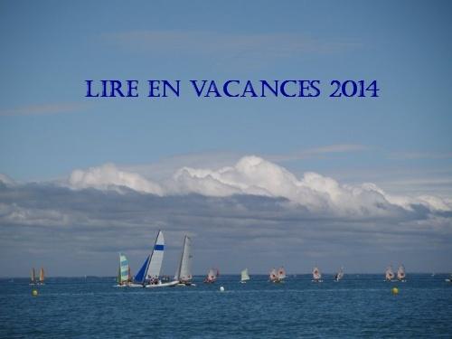 Challenge Lire en vacances [Du 1/07/2014 au 31/08/2014] 16904110