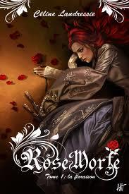 [Landressie, Céline] Rose Morte - Tome 1: La floraison Rose_m10