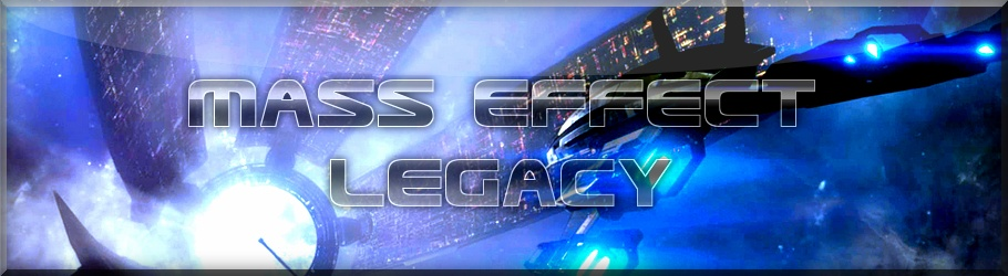 [Old] Mass Effect Legacy