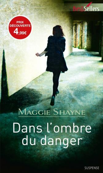 SHAYNE Maggie - Dans l'ombre du danger 97822811