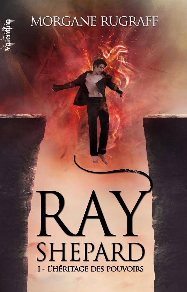 RUGRAFF Morgane - Ray Shepard Tome 1 : L'héritage des pouvoirs Ray-sh10