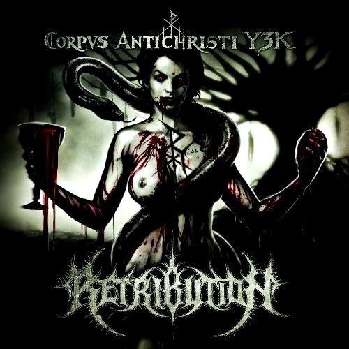 Retribution - Corpus Antichristi Y3K (2014) Album Review 210