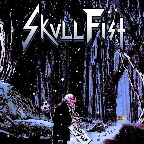 Skull Fist - Chasing The Dream (2014) Album Review Chasin10