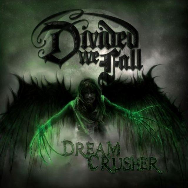 Divided We Fall - DreamCrusher (2014) Album Review Dreamc10