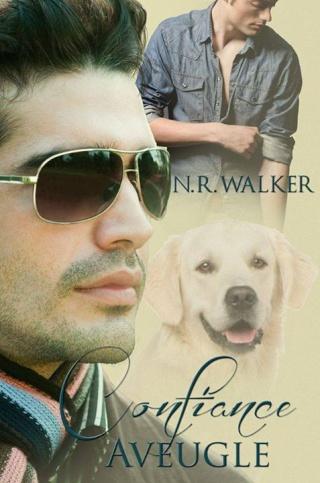 WALKER N.R. - Confiance Aveugle - Tome 1 10646810