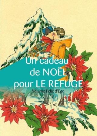 Conte - Un cadeau de Noël pour Le Refuge, volume Felix d'Eon - Collectif Ajjjk10